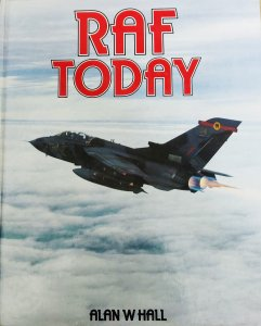 RAF TODAY by Alan W Hall book.