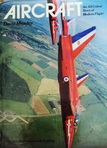 Aircraft: An All Colour Story of Modern Flight by David Mondey book.