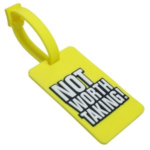 Not Worth Taking Luggage Tag Yellow Color