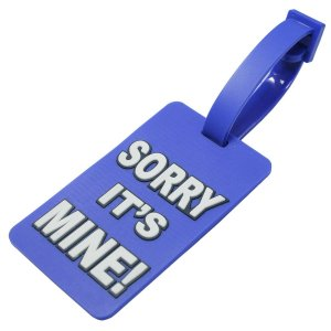 Sorry It's Mine! Luggage Tag Blue Color